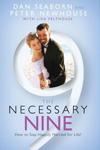 The Necessary Nine